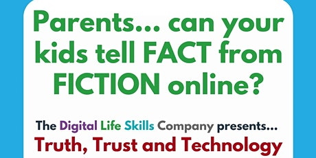 Truth, Trust & Technology: Help your Kids Spot Misinformation Online tickets