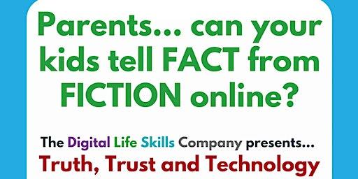 Truth, Trust & Technology: Help your Kids Spot Misinformation Online
