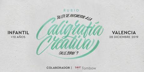 ✍️ Taller INFANTIL de Caligrafía Creativa. RUBIO - 28 Diciembre  - Valencia tickets