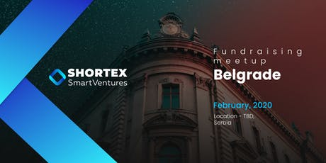 Global SHORTEX Roadshow 2.0 in Belgrade tickets