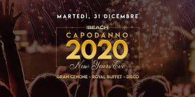 NEW YEAR'S EVE 2020 - THE BEACH CLUB MILANO