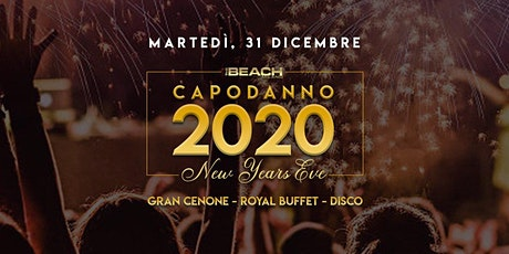 NEW YEAR'S EVE 2020 - THE BEACH CLUB MILANO biglietti