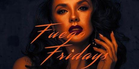 Fuego Fridays tickets