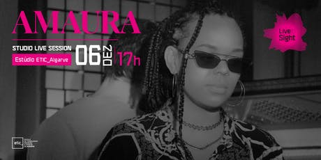 AMAURA :: Live InSight @ETICAlgarve bilhetes