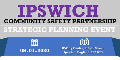 Ipswich Community Safety Partnership - Planning Event