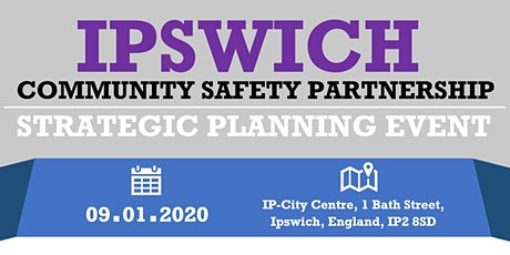 Ipswich Community Safety Partnership - Planning Event tickets