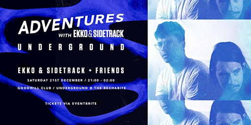 Adventures with Ekko and Sidetrack: Underground