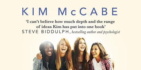 Parenting Girls Safely Through Their Teens With Author Kim McCabe  tickets