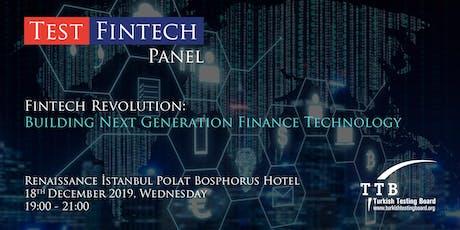 TestFinTech Panel - FinTech Revolution: Building Next Generation Finance Technology tickets