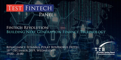 TestFinTech Panel - FinTech Revolution: Building Next Generation Finance Technology