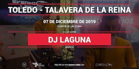 Sesión DJ Dj Laguna en Pause&Play Los Alfares entradas