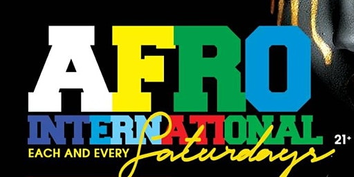 AFRO INTERNATIONAL SATURDAY