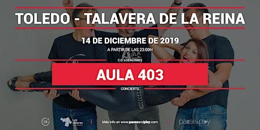 Concierto Aula 403 en Pause&Play Los Alfares