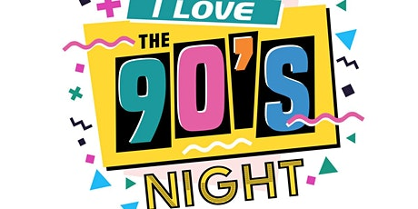I Love The 90s Night, Whitstable tickets