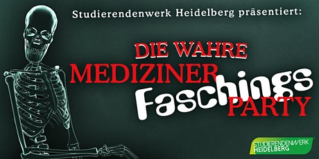 """Die """"Wahre Mediziner-Faschings-Party"""" Tickets"""