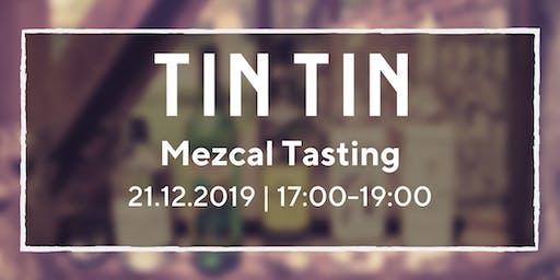 TinTin Mezcal Tasting
