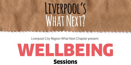 What Next Wellbeing sessions tickets