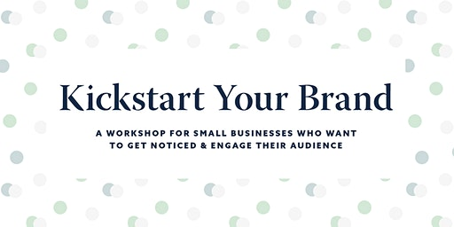 Kickstart Your Brand Workshop