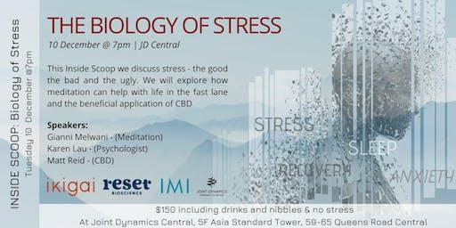 INSIDE SCOOP - The Biology of Stress