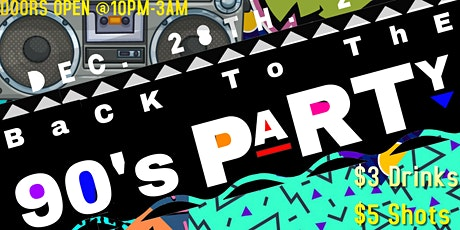 BaCk tO ThE  90's PARTY tickets