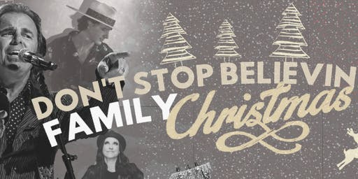 Don't Stop Believin' Family Christmas Tour