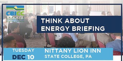 Think About Energy Briefing - State College, December 10, 2019