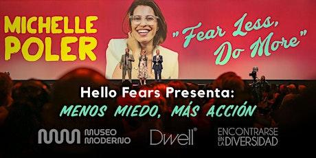 Dwell® | Live Sessions presenta: Hello Fears – Menos Miedo, Más Acción tickets