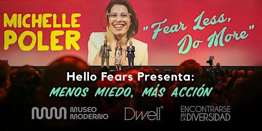 Dwell® | Live Sessions presenta: Hello Fears – Menos Miedo, Más Acción