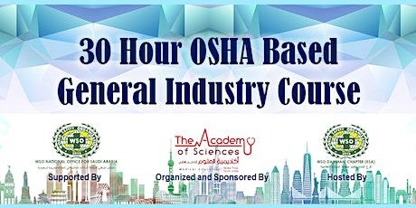 30 Hour OSHA Based General Industry (Al Khobar, KSA) tickets