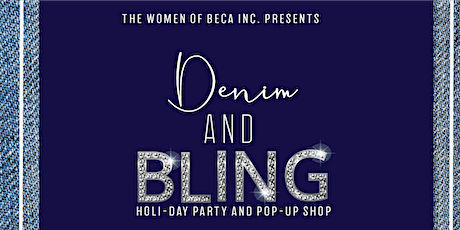 BECA Inc. Denim and Bling Holi-day Party tickets