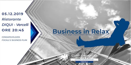 BUSINESS RELAX | 5 DICEMBRE
