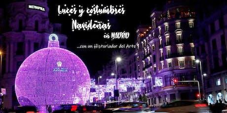 Free Tour-Luces y costumbres Navideñas en Madrid con un Historiador del Arte entradas