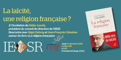 La laïcité, une religion française ? billets