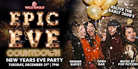 Epic Eve Countdown NYE with Wild Eagle Steak & Saloon tickets