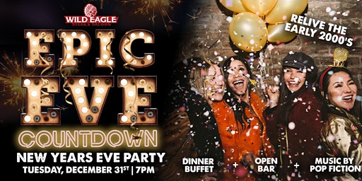 Epic Eve Countdown NYE with Wild Eagle Steak & Saloon
