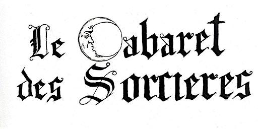 Cabaret des sorcières - 6e édition