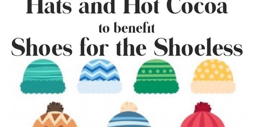 "Join The Be Team for ""Hats and Hot Cocoa"" to benefit Shoes for the Shoeless"