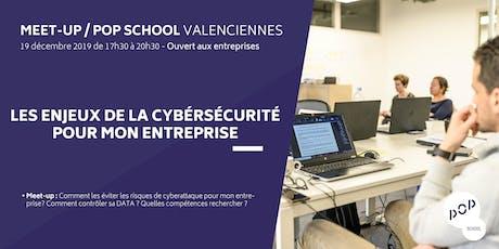 Meet-up : les enjeux de la cybersécurité pour mon entreprise billets