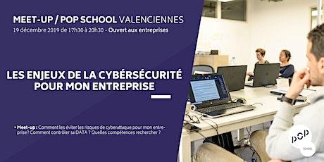 Meet-up : les enjeux de la cybersécurité pour mon entreprise tickets
