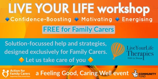 CHELMSFORD - LIVE YOUR LIFE workshop