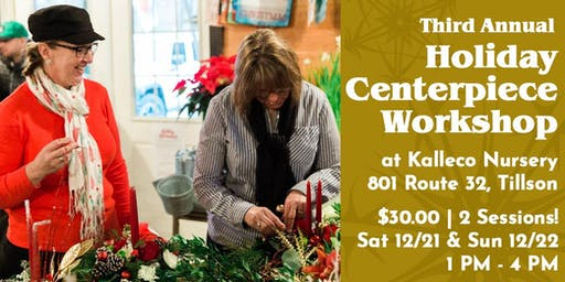 Holiday Centerpiece Workshop - Session I 12/21