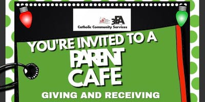 Parent Cafe : Giving and Receiving