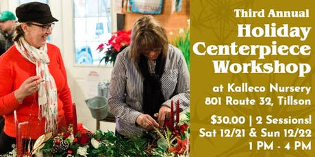 Holiday Centerpiece Workshop - Session II 12/22 tickets