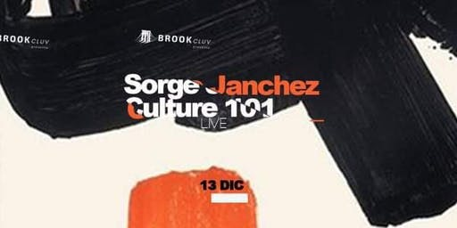 Sonoro presenta: Sorge Janchez y Culture 101