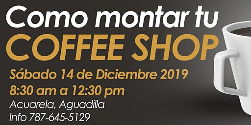Taller: Como montar mi Coffee Shop