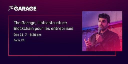 The Garage, l'infrastructure Blockchain pour les entreprises