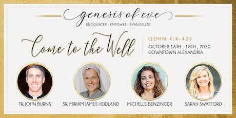 Genesis of Eve Conference: Come to the Well tickets