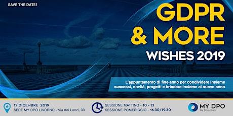 GDPR & MORE - WISHES 2019 - Livorno biglietti