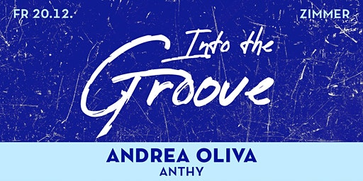 Into The Groove: Andrea Oliva & ANTHY