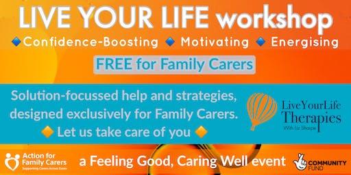 CLACTON - LIVE YOUR LIFE workshop